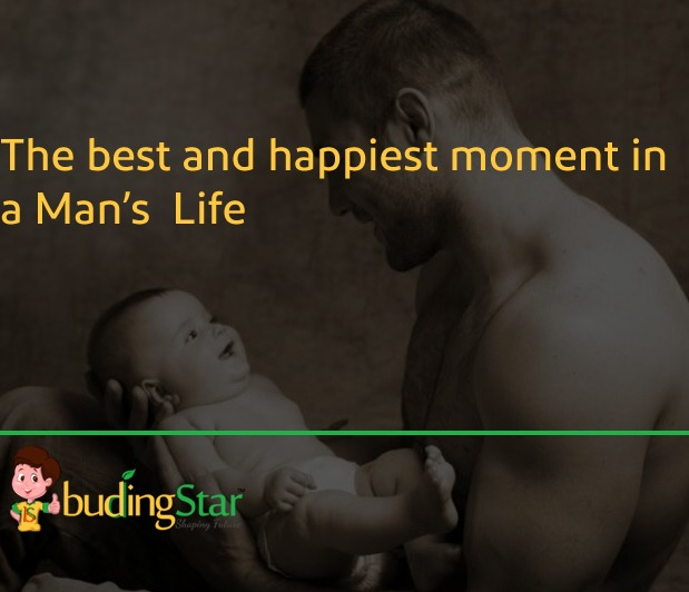 The best and happiest moment in a Man's Life