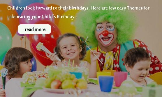 Easy Themes for celebrating Child's Birthday