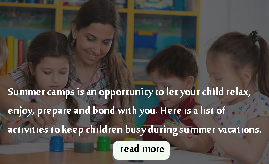 ACTIVITIES TO KEEP CHILDREN BUSY DURING SUMMER VACATIONS